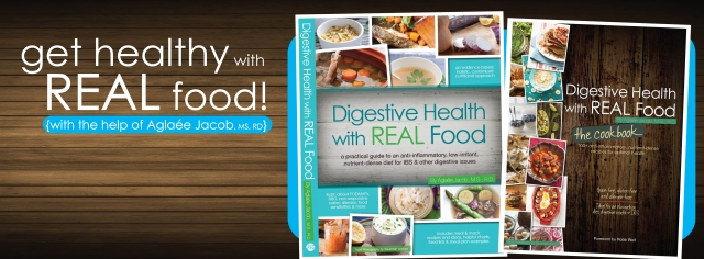 Digestive Health with REAL Food: the book and the cookbook