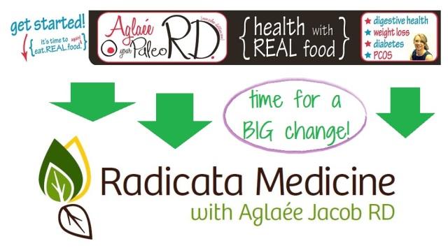 Aglaee the Paleo dietitian becomes Radicata Medicine