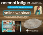 Sign up for this webinar and learn everything about adrenal fatigue and how to recover your adrenal health naturally.