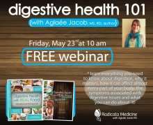 Free webinar - Digestive Health 101 with Aglaee Jacob, MS, RD, author
