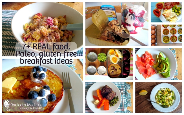 REAL Food, Paleo and Gluten-Free Breakfast Ideas