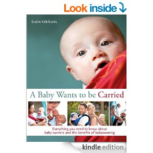 Baby Wearing - A Baby Wants to Be Carried